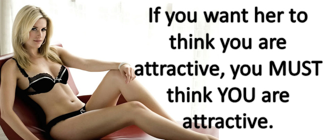 THINK YOU ARE ATTRACTIVE